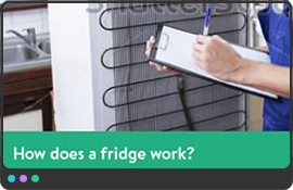 How does a fridge work